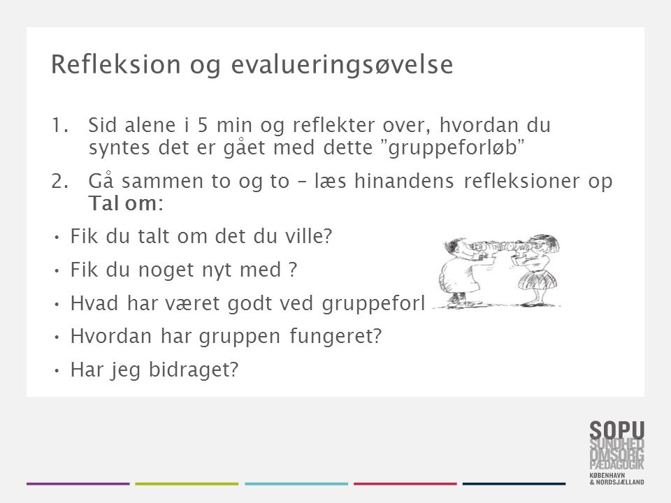 Refleksion og evalueringsøvelse