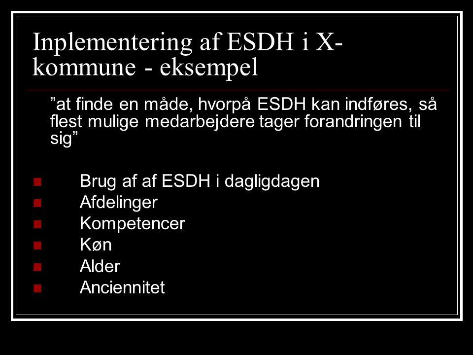 Inplementering af ESDH i X-kommune - eksempel