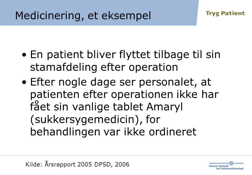 Medicinering, et eksempel