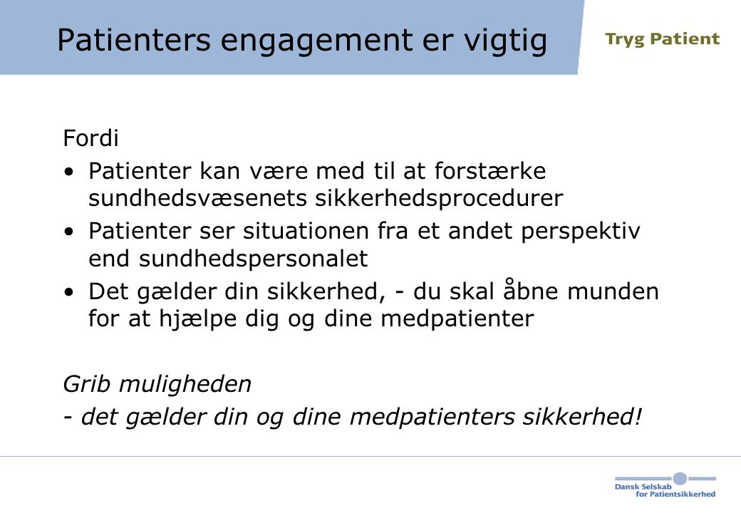 Patienters engagement er vigtig