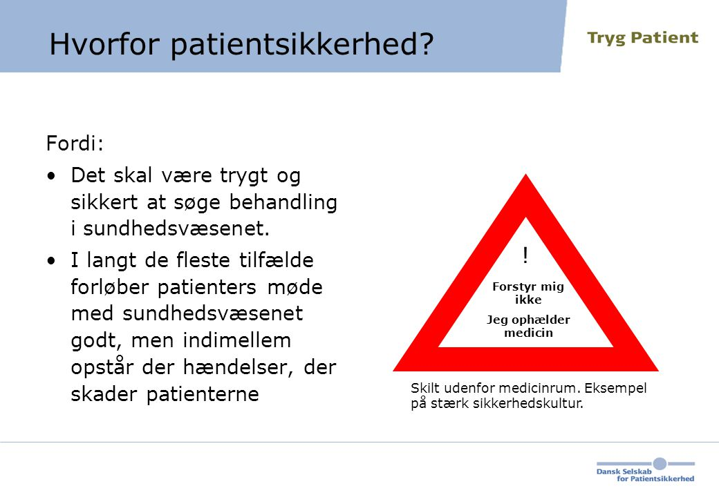 Hvorfor patientsikkerhed