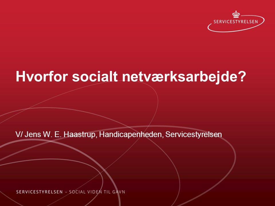 Hvorfor socialt netværksarbejde