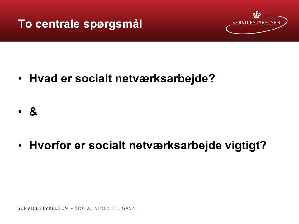 Hvad er socialt netværksarbejde &