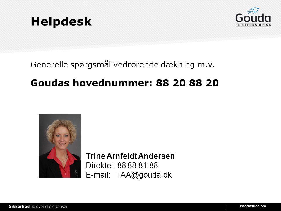 Helpdesk Goudas hovednummer: 88 20 88 20