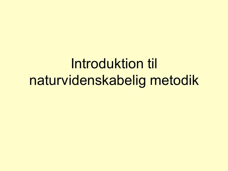 Introduktion til naturvidenskabelig metodik