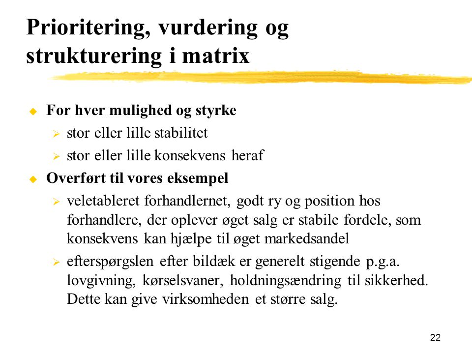 Prioritering, vurdering og strukturering i matrix