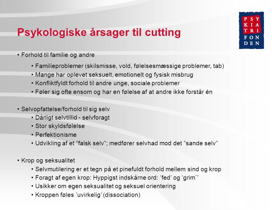 Psykologiske årsager til cutting
