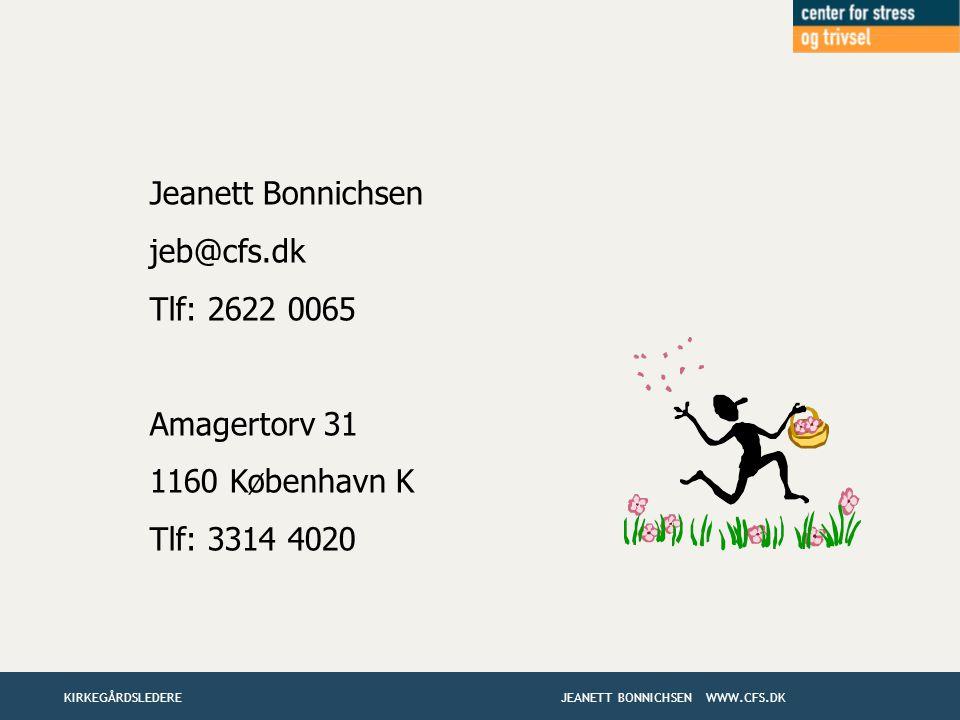 Jeanett Bonnichsen jeb@cfs.dk Tlf: 2622 0065 Amagertorv 31