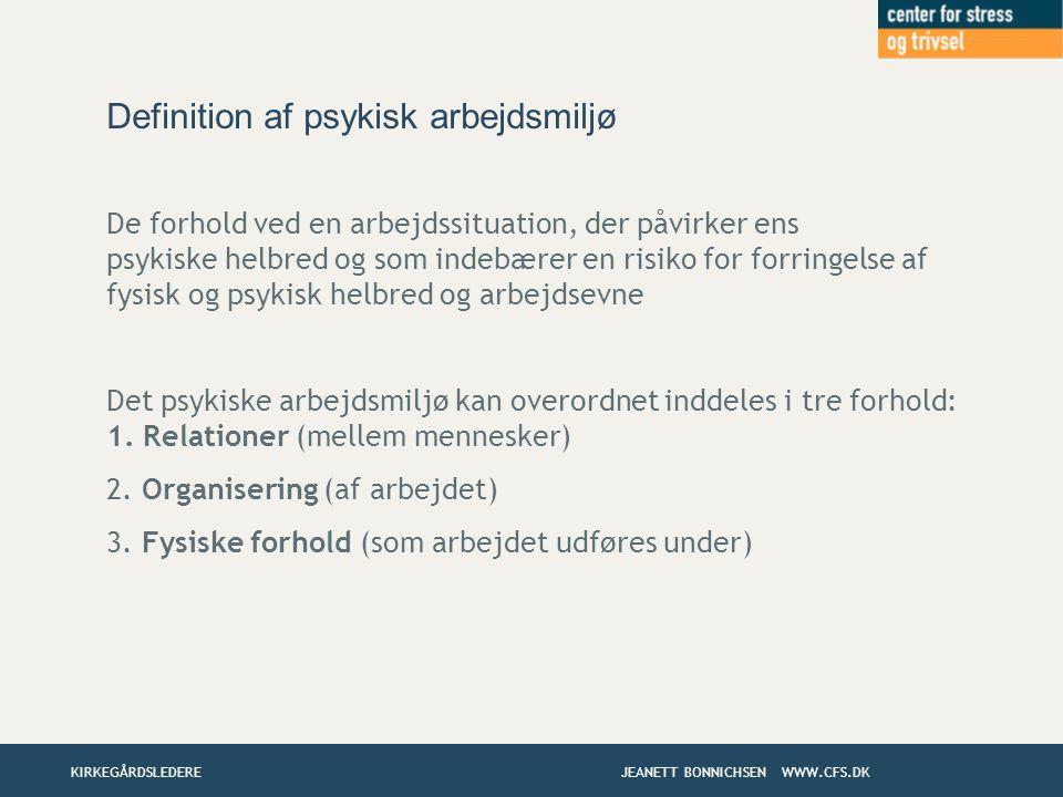 Definition af psykisk arbejdsmiljø