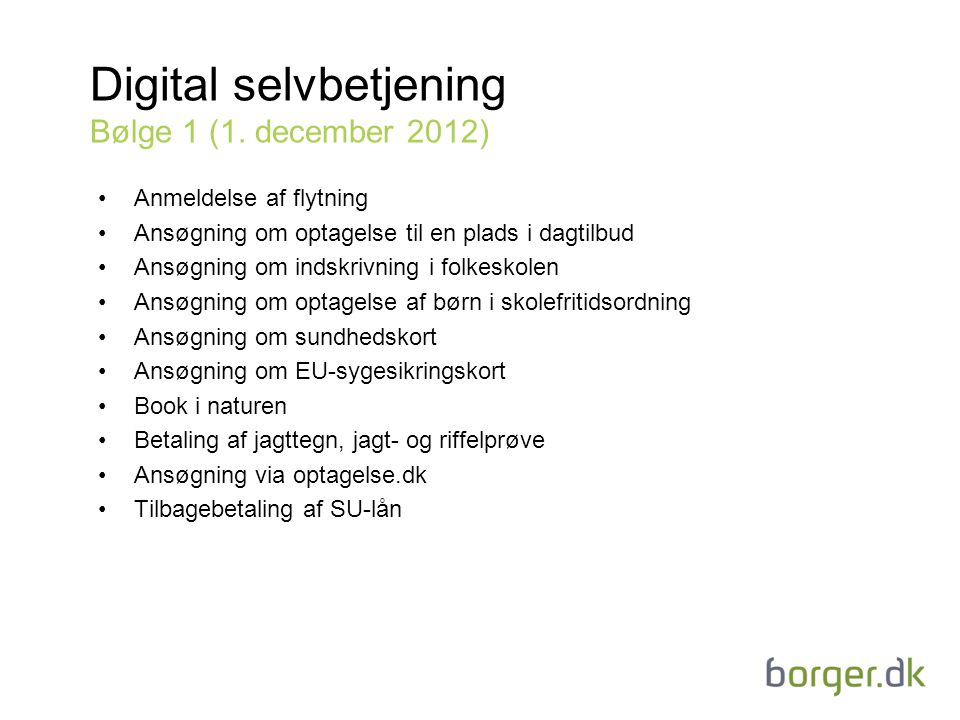 Digital selvbetjening Bølge 1 (1. december 2012)
