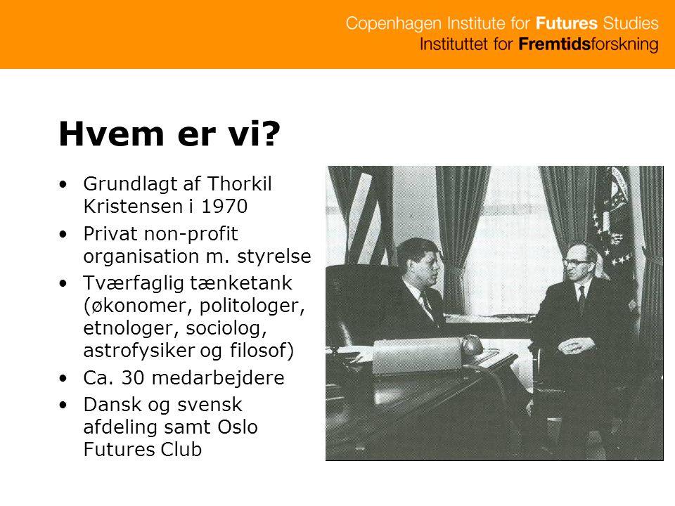 Hvem er vi Grundlagt af Thorkil Kristensen i 1970