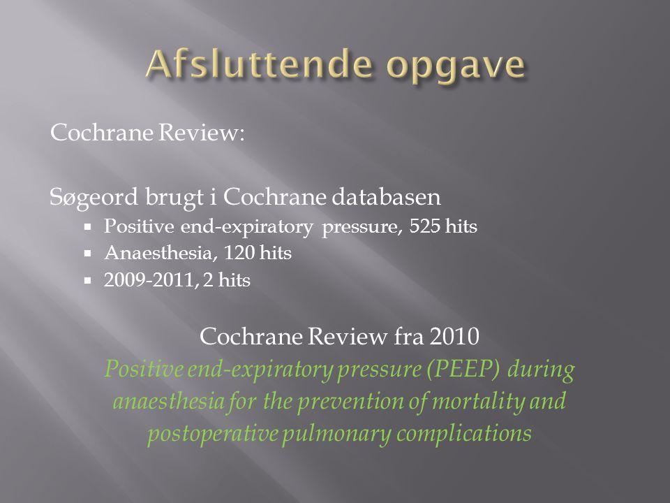 Afsluttende opgave Cochrane Review: Søgeord brugt i Cochrane databasen