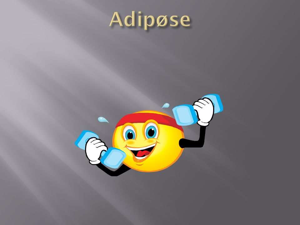 Adipøse