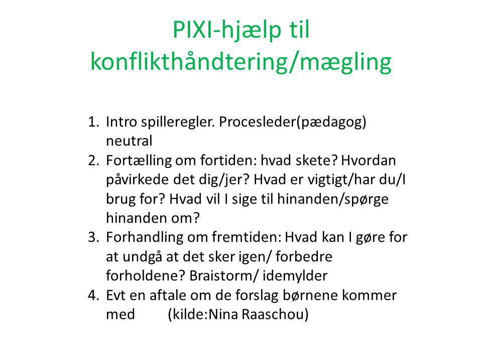 PIXI-hjælp til konflikthåndtering/mægling