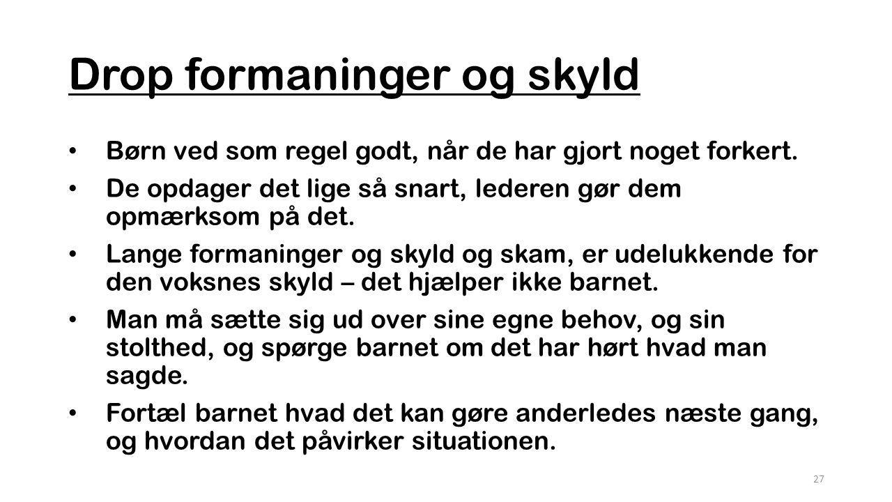 Drop formaninger og skyld