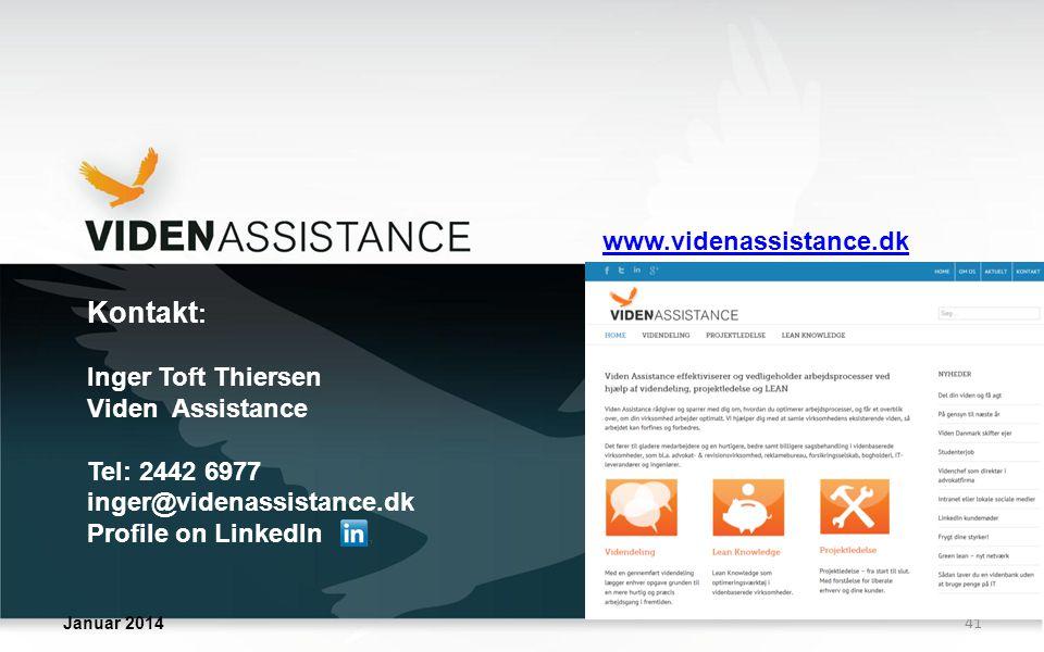 Kontakt: www.videnassistance.dk Inger Toft Thiersen Viden Assistance