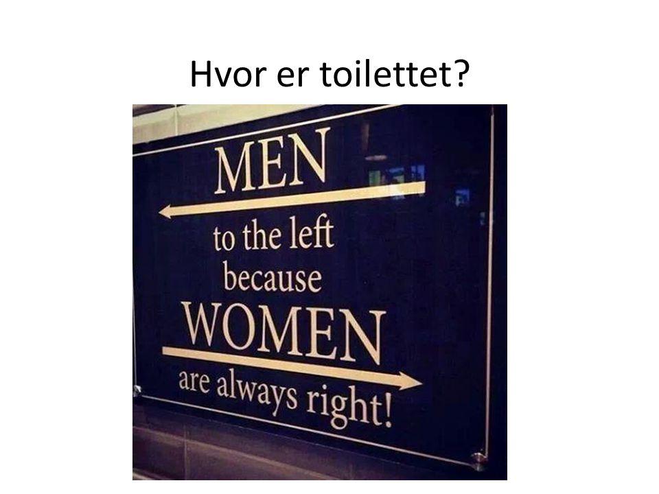 Hvor er toilettet
