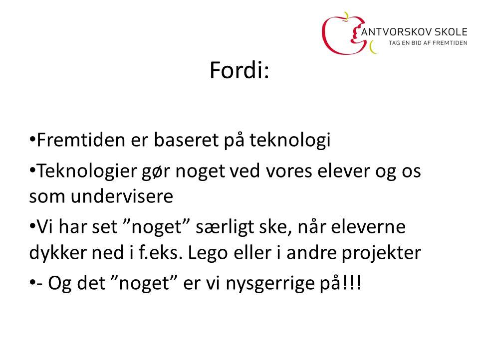 Fordi: Fremtiden er baseret på teknologi