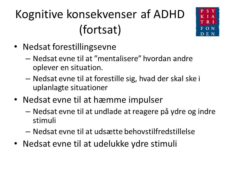 Kognitive konsekvenser af ADHD (fortsat)