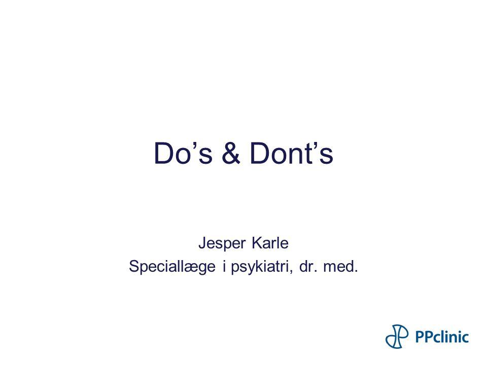 Jesper Karle Speciallæge i psykiatri, dr. med.