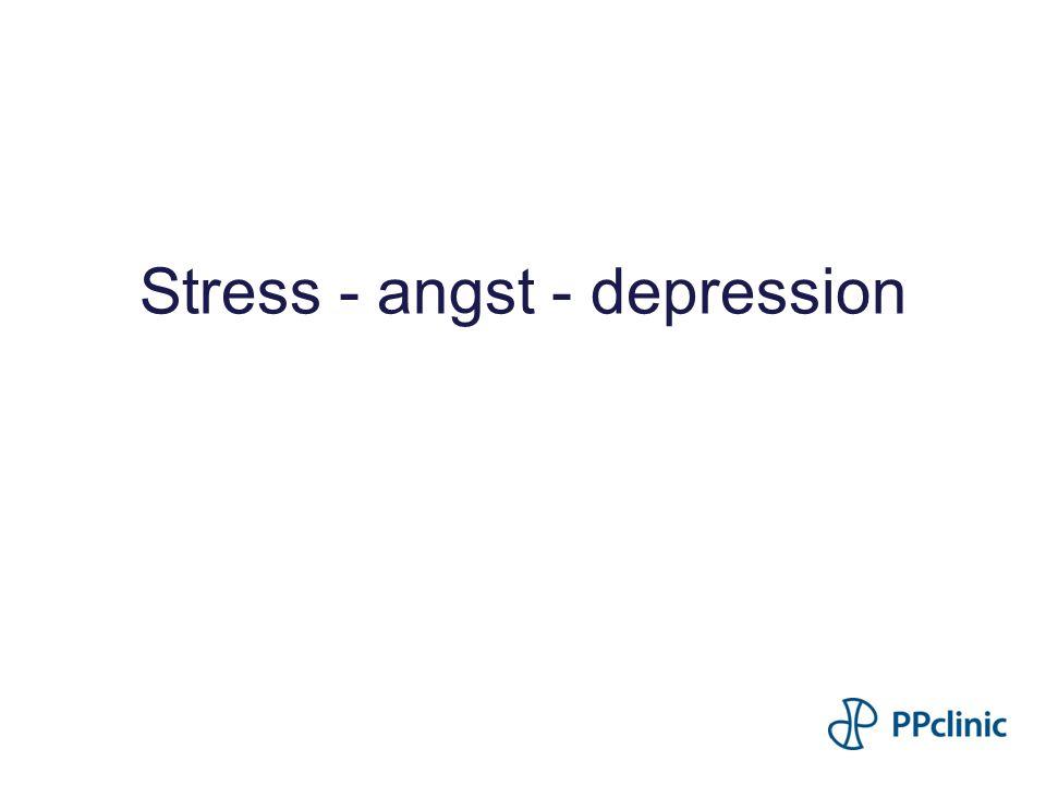 Stress - angst - depression