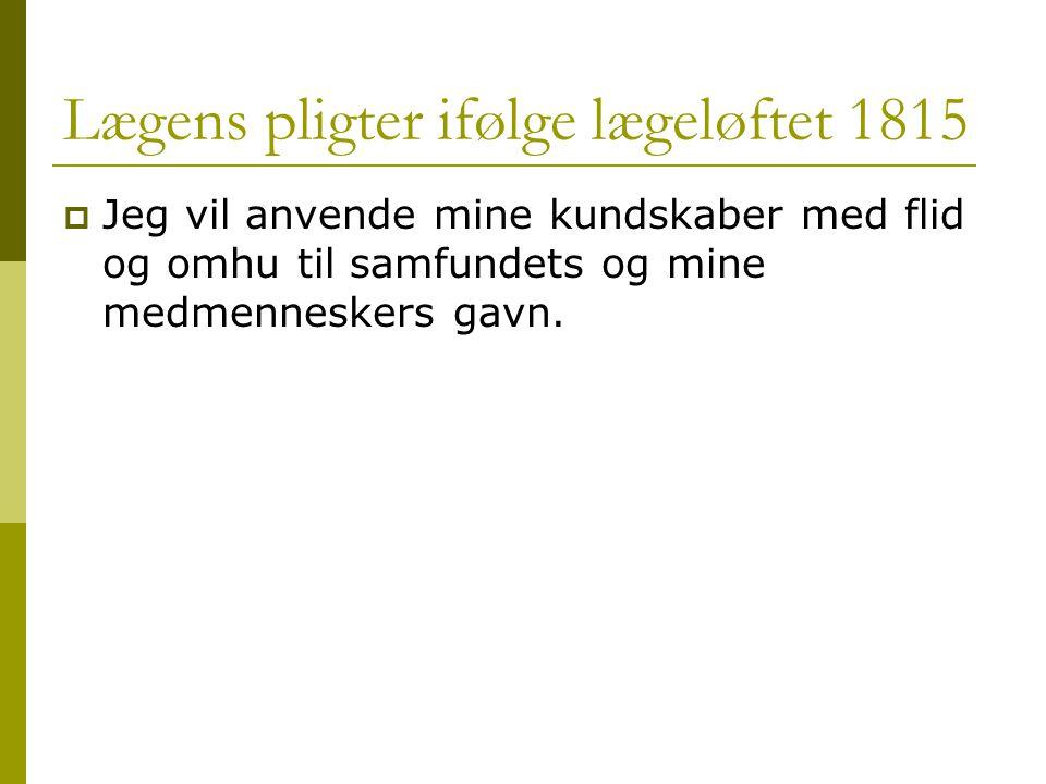 Lægens pligter ifølge lægeløftet 1815