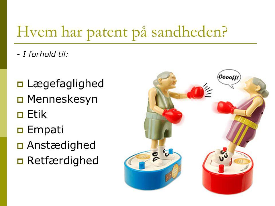 Hvem har patent på sandheden