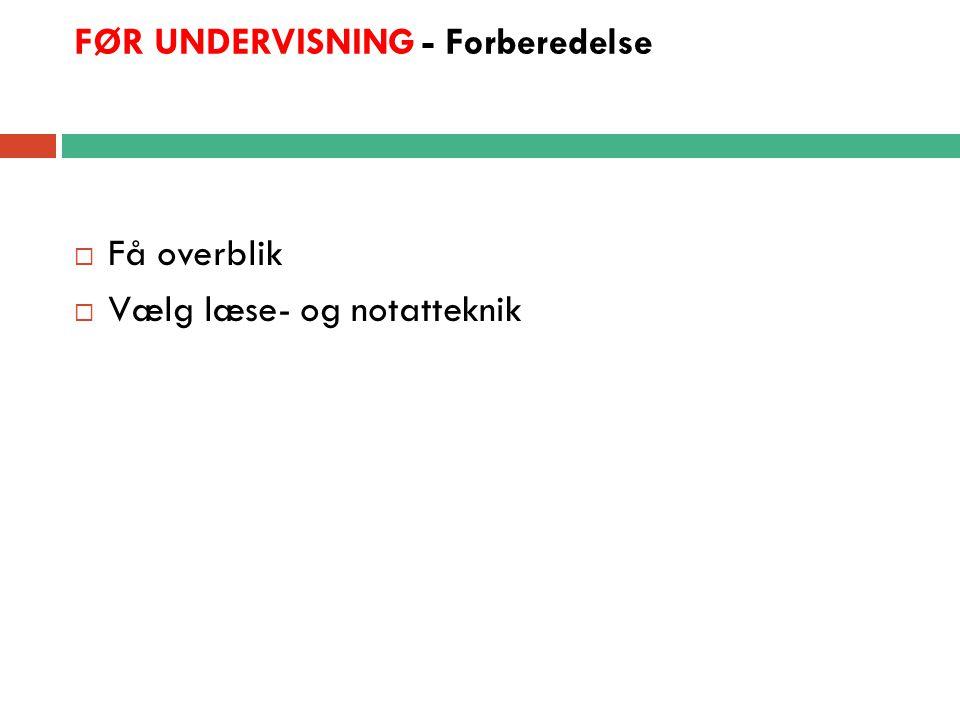 FØR UNDERVISNING - Forberedelse