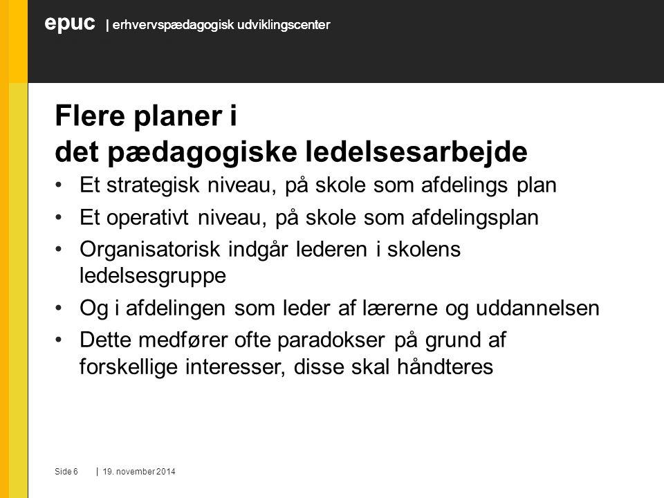 Flere planer i det pædagogiske ledelsesarbejde