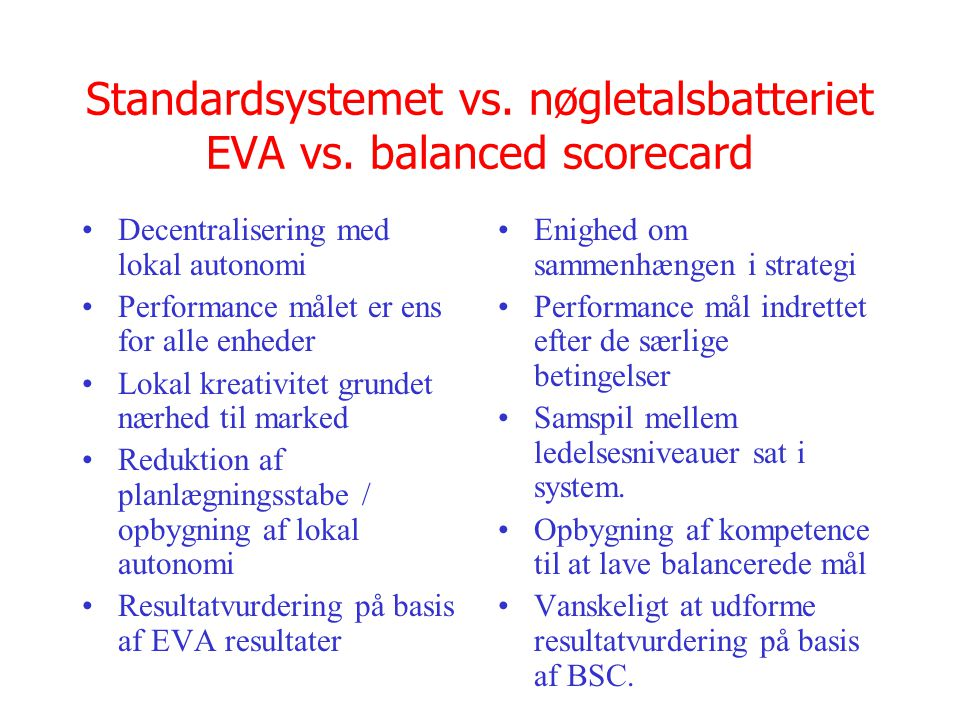 Standardsystemet vs. nøgletalsbatteriet EVA vs. balanced scorecard