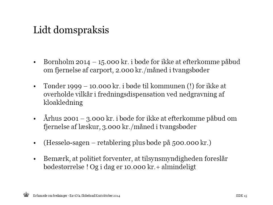 Lidt domspraksis Bornholm 2014 – 15.000 kr. i bøde for ikke at efterkomme påbud om fjernelse af carport, 2.000 kr./måned i tvangsbøder.
