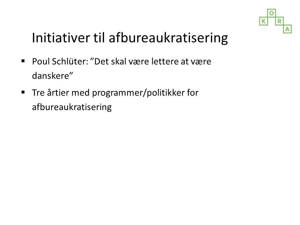 Initiativer til afbureaukratisering