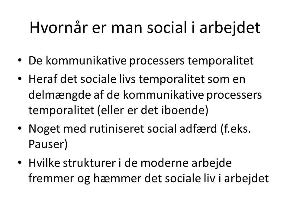 Hvornår er man social i arbejdet