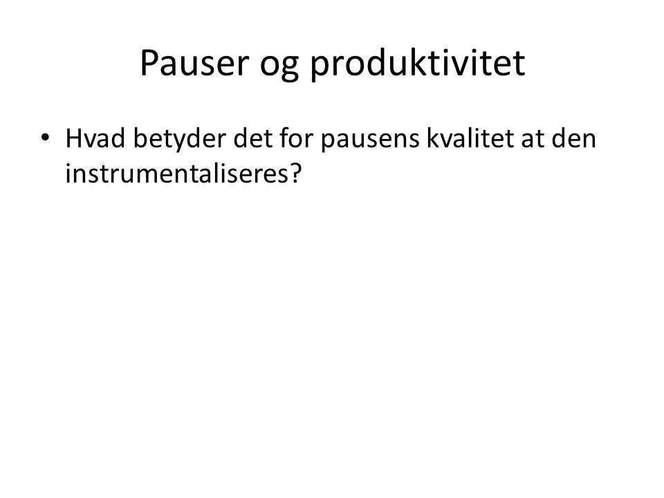 Pauser og produktivitet
