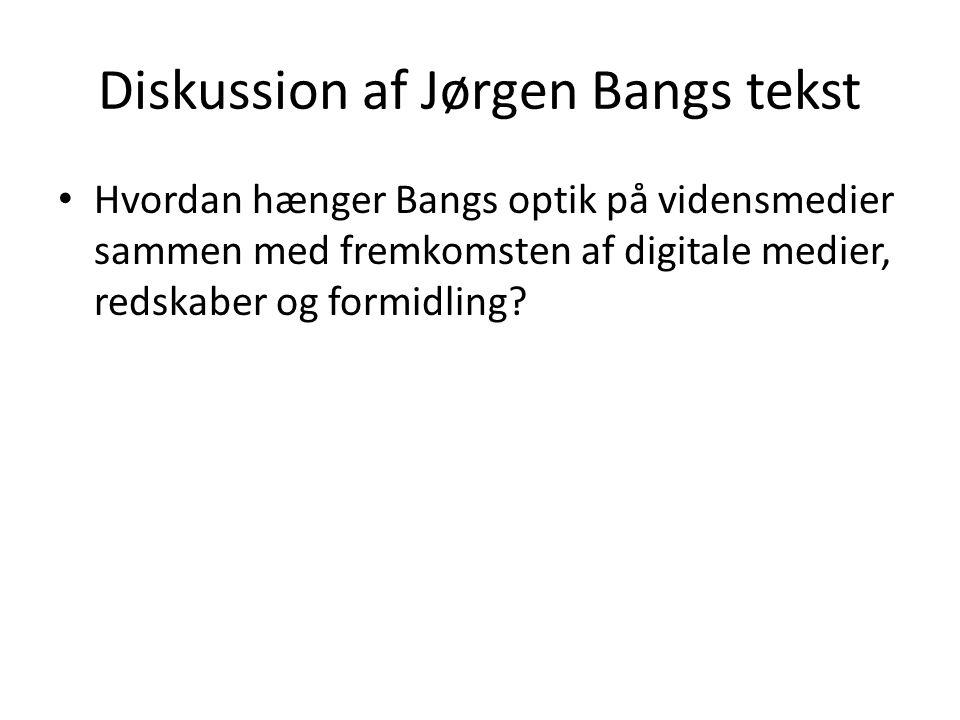 Diskussion af Jørgen Bangs tekst