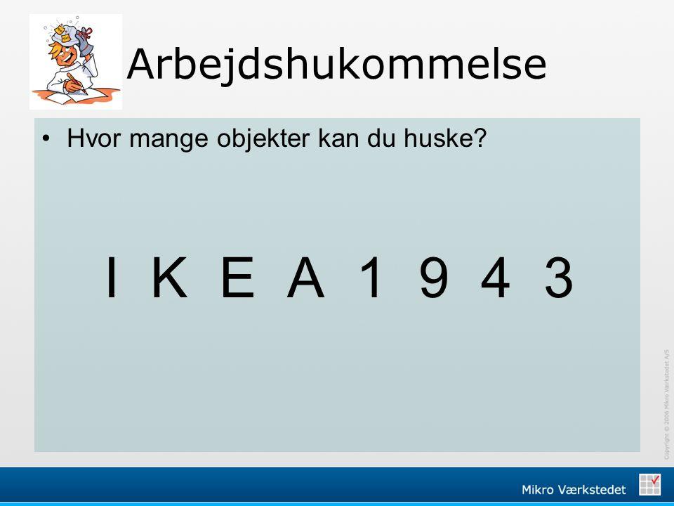 Arbejdshukommelse Hvor mange objekter kan du huske I K E A 1 9 4 3