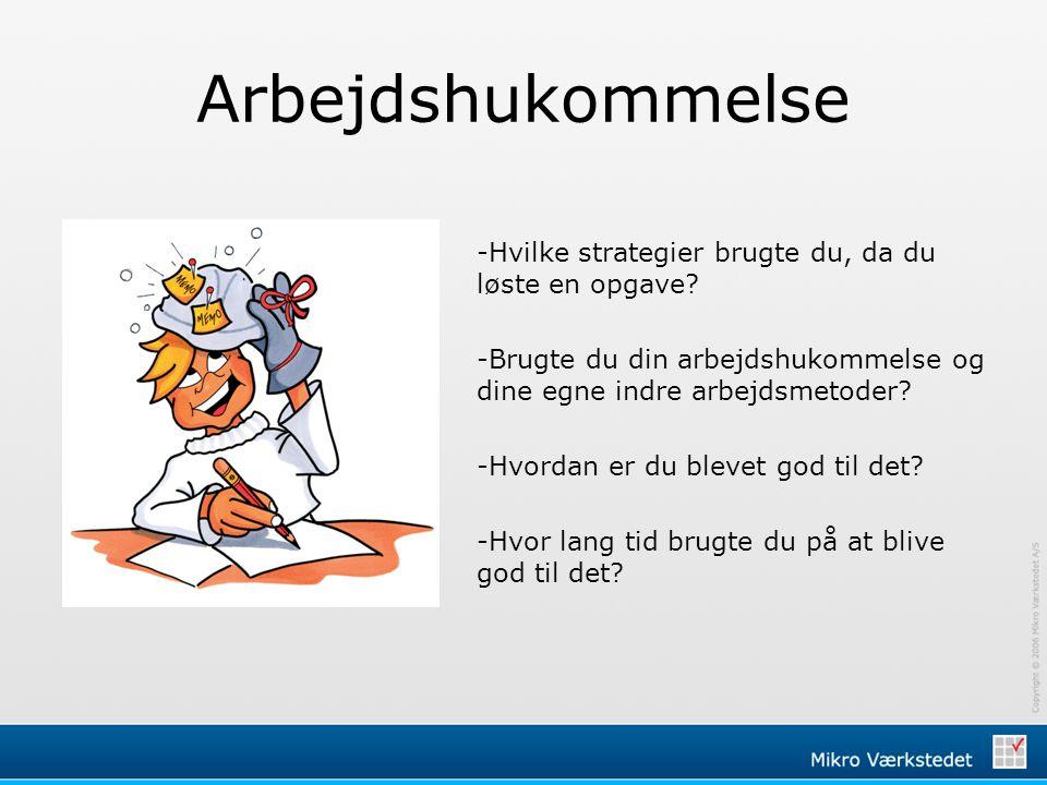 Arbejdshukommelse -Hvilke strategier brugte du, da du løste en opgave