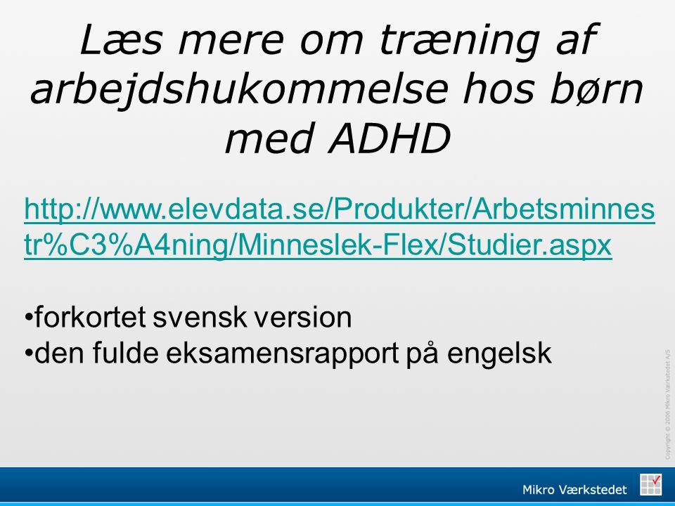 Læs mere om træning af arbejdshukommelse hos børn med ADHD