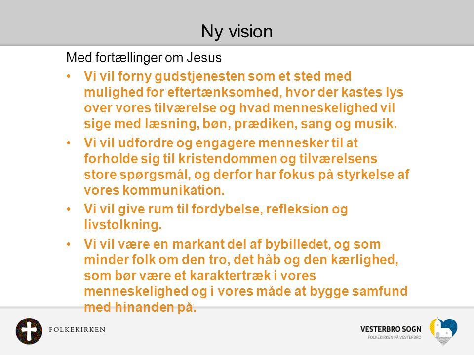 Ny vision Med fortællinger om Jesus