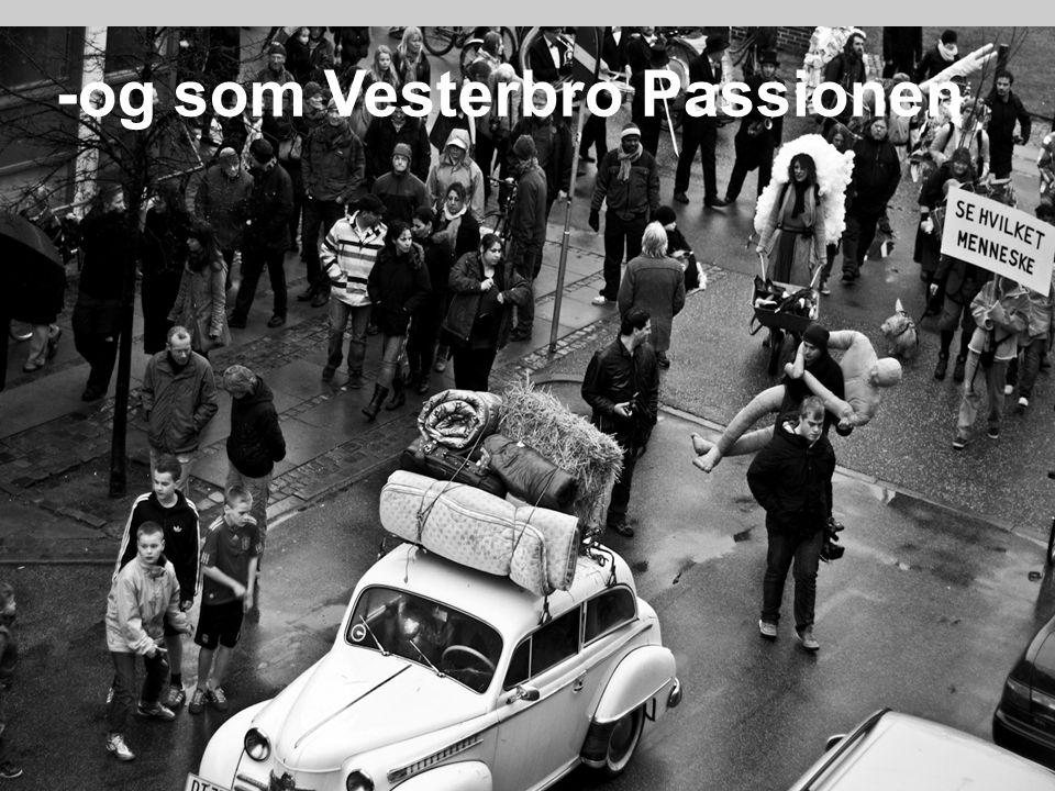 -og som Vesterbro Passionen