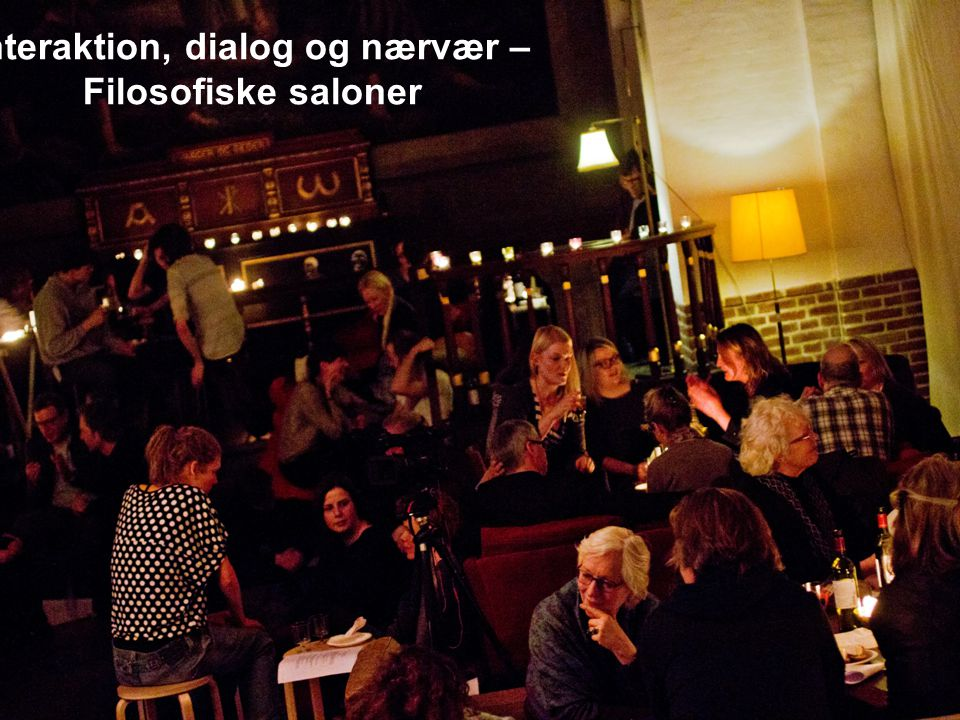 Interaktion, dialog og nærvær –