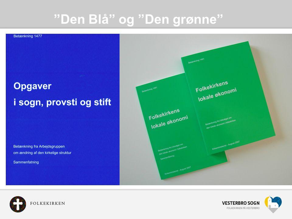 Den Blå og Den grønne betænkning -et ledelsesskift