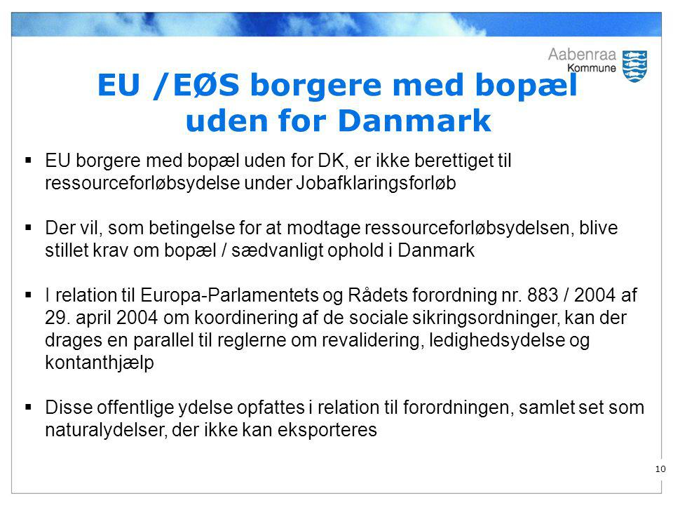 EU /EØS borgere med bopæl uden for Danmark