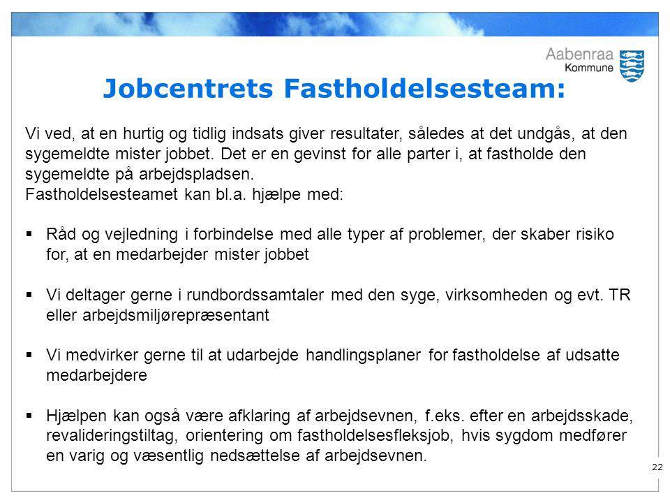 Jobcentrets Fastholdelsesteam: