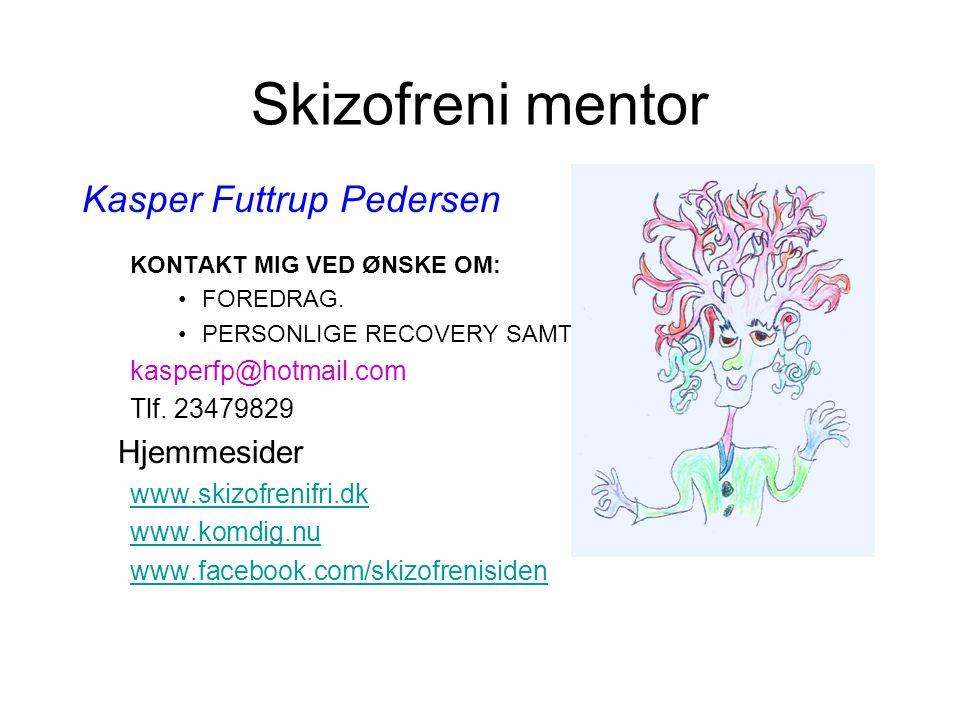 Skizofreni mentor Kasper Futtrup Pedersen Hjemmesider
