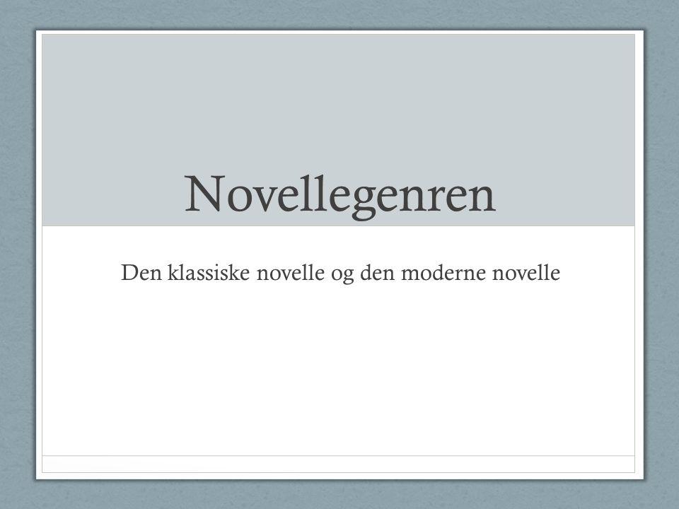 Den klassiske novelle og den moderne novelle