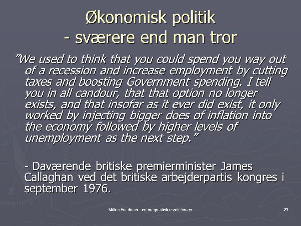 Økonomisk politik - sværere end man tror
