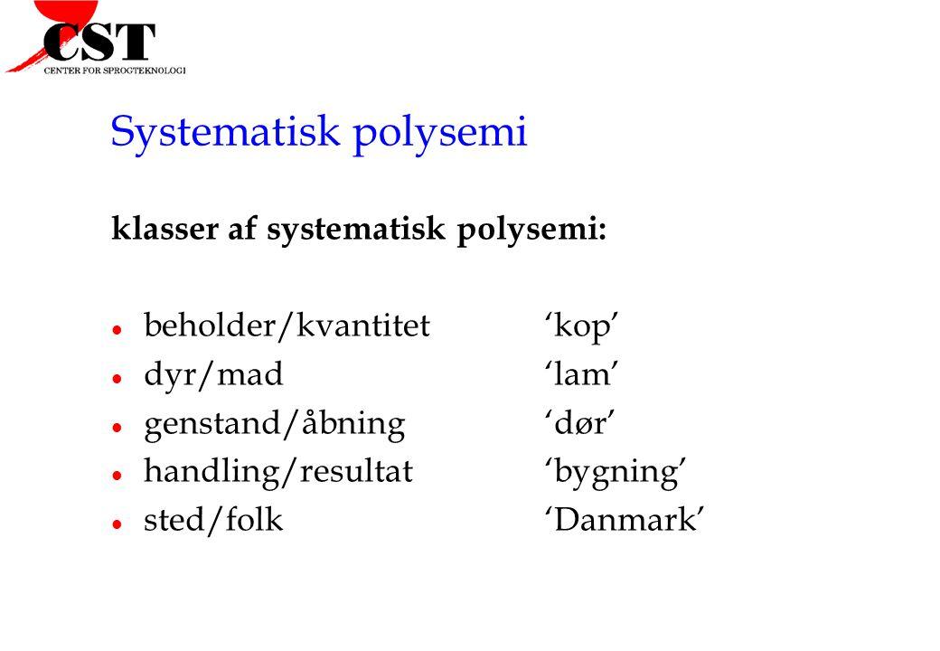 Systematisk polysemi klasser af systematisk polysemi: