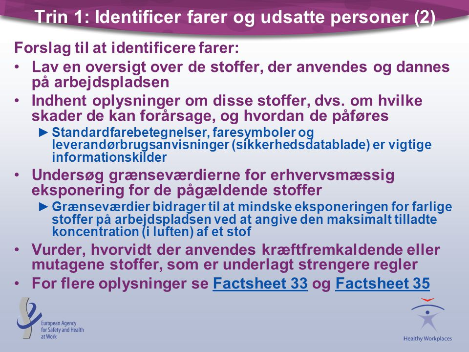 Trin 1: Identificer farer og udsatte personer (2)