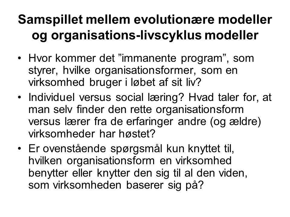 Samspillet mellem evolutionære modeller og organisations-livscyklus modeller